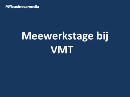 Meewerkstage bij VMT